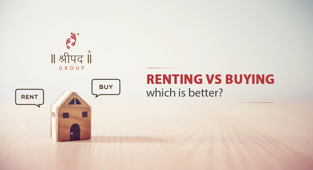 Renting vs buying – which is better?