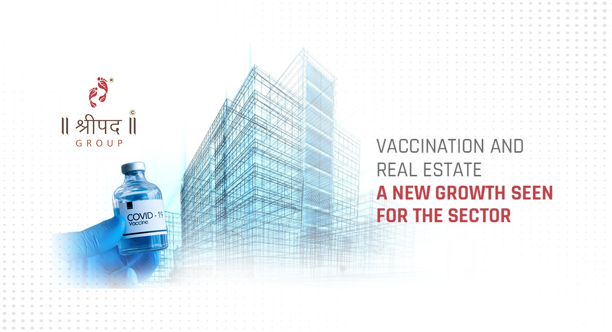 Vaccination and Real Estate – a new growth seen for the sector